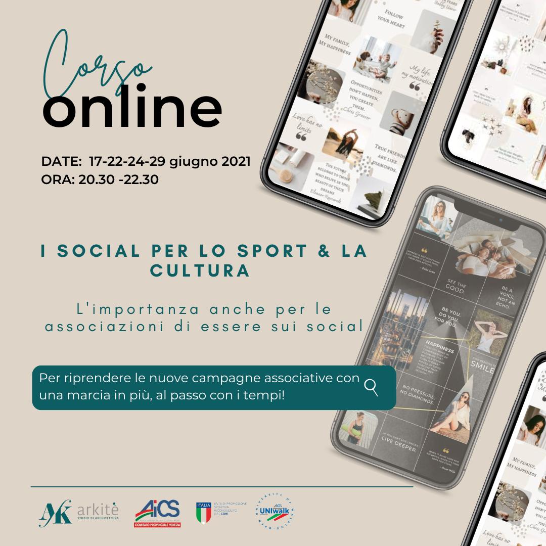 I social per lo Sport & la Cultura – Corso Online – 17-22-24-29 giugno dalle 20.30 alle 22.30